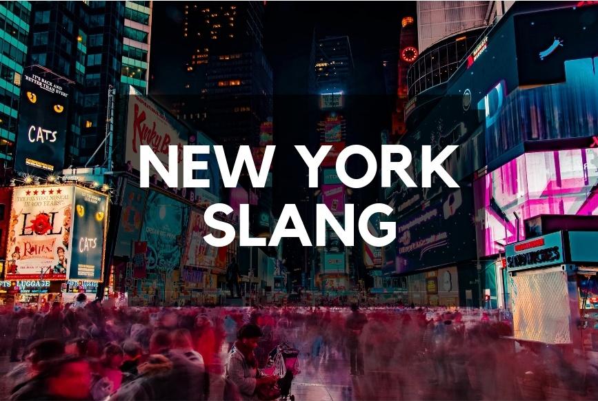 ニューヨークでしか通じない? New York発祥の英語スラング12選