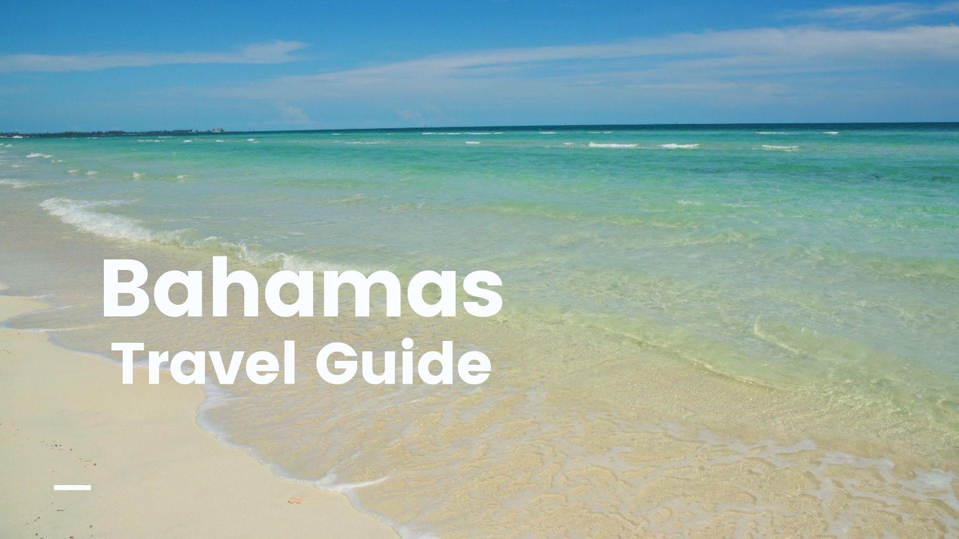 【2019年最新】バハマへ行くなら必ず訪れたいオススメ観光スポット27選