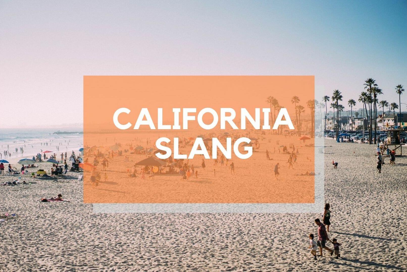 西海岸でしか通じない?カリフォルニアの若者がよく使うスラング45選!